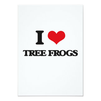 I love Tree Frogs 5x7 Paper Invitation Card