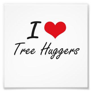 I love Tree Huggers Photo