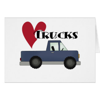 I Love Trucks Tshirts and Gifts Card
