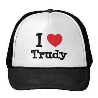 I love Trudy heart T-Shirt Trucker Hat