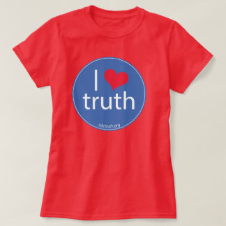 I Love Truth T-Shirt