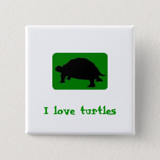 I love turtles 2 inch square button