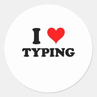 I Love Typing Round Sticker