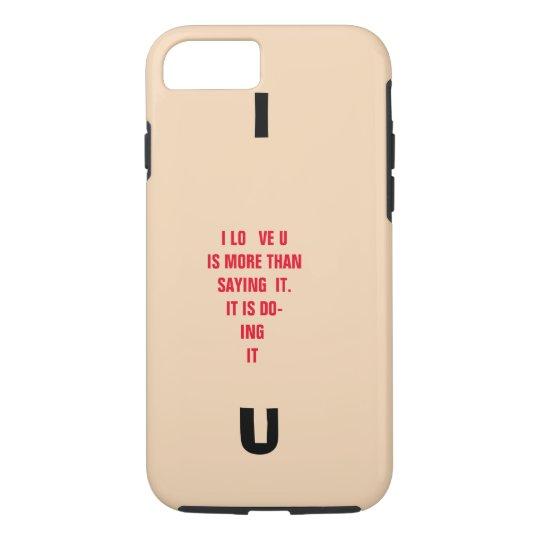 I Love U iPhone 8/7 Case