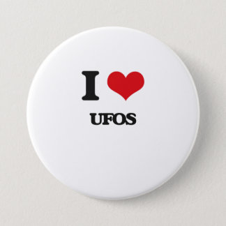 I love Ufos 3 Inch Round Button