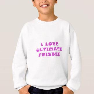 I Love Ultimate Frisbee Sweatshirt