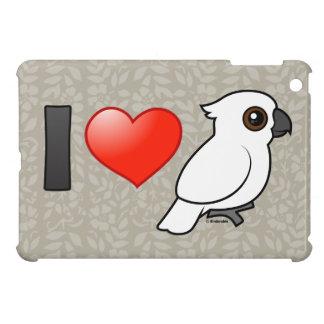 I Love Umbrella Cockatoos iPad Mini Case