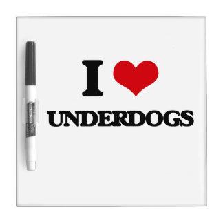 I love Underdogs Dry Erase White Board