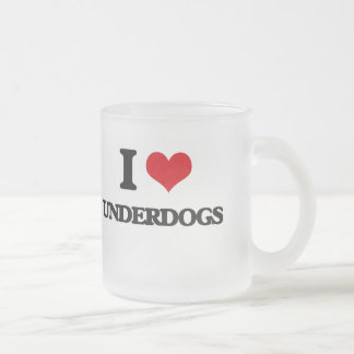 I love Underdogs Frosted Glass Mug