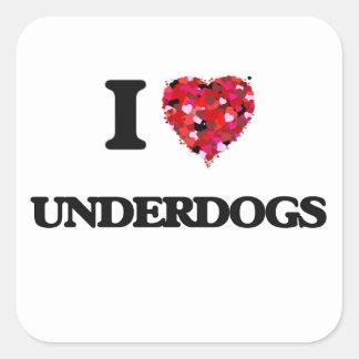 I love Underdogs Square Sticker