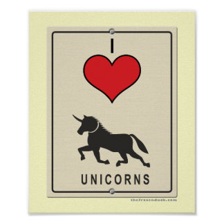 I Love Unicorns Poster