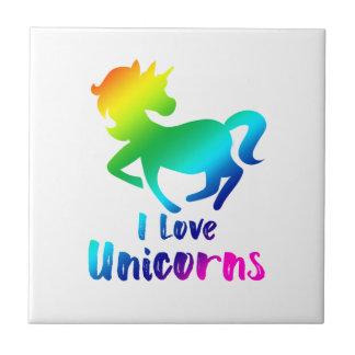 I Love Unicorns Rainbow Design Tile