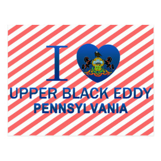 I Love Upper Black Eddy, PA Postcard