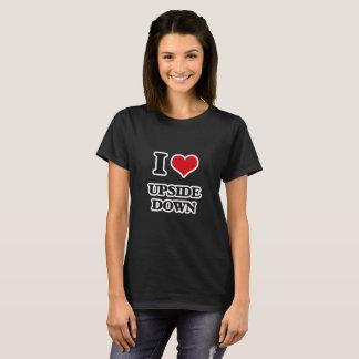 I Love Upside Down T-Shirt