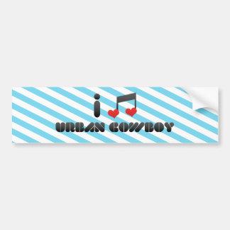 I Love Urban Cowboy Bumper Sticker