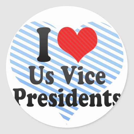 I Love Us Vice Presidents Round Sticker