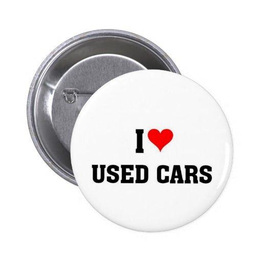 I love used cars pin