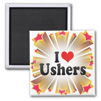 I Love Ushers Fridge Magnets