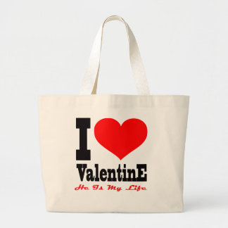 I Love Valentine He Is My Life Tote Bag
