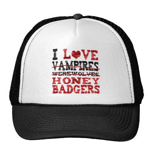 I love vampires werewolves  honey badger trucker hats