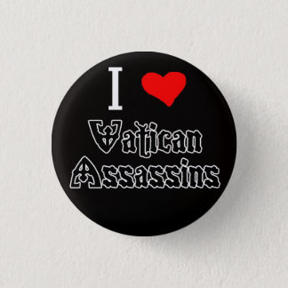 I Love Vatican Assassins 1 Inch Round Button