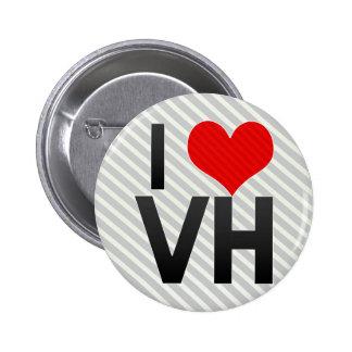 I Love VH 2 Inch Round Button