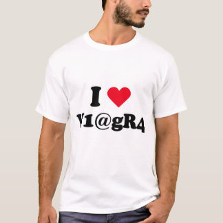 I love viagra T-Shirt