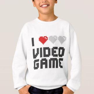 I Love Video Game Sweatshirt