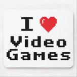 I Love Video Games Mouse Pad