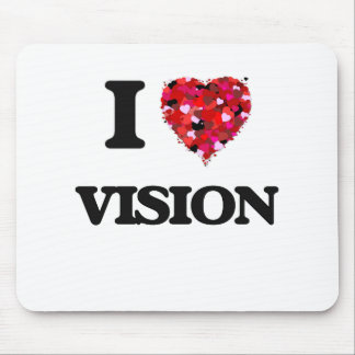 I love Vision Mouse Pad