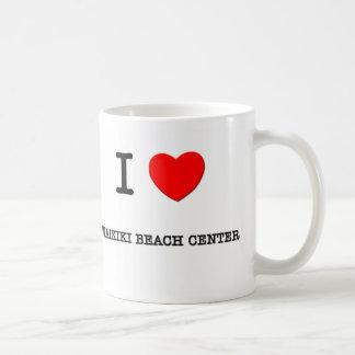 I Love WAIKIKI BEACH CENTER Coffee Mug
