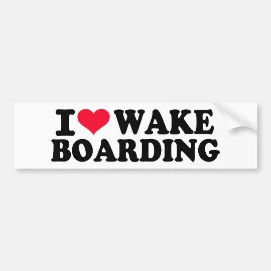 I love Wakeboarding Bumper Sticker