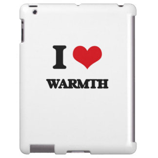 I love Warmth