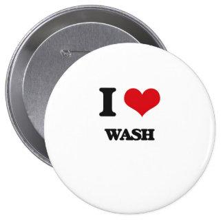 I love Wash 4 Inch Round Button