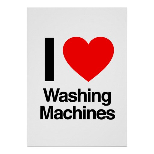 i love washing machines posters