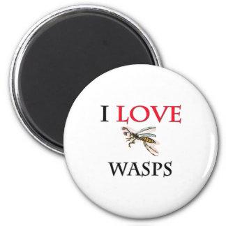 I Love Wasps Magnet