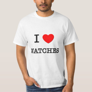 I Love Watches T-Shirt