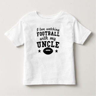 I Love Watching Football With My Uncle Toddler T-shirt