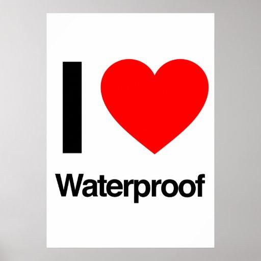i love waterproof print