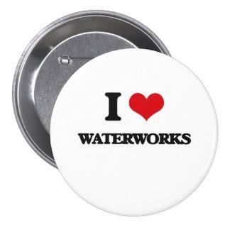 I love Waterworks 3 Inch Round Button