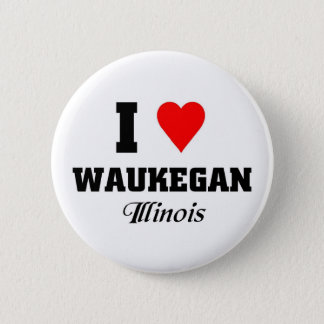 I love Waukegan, Illinois 2 Inch Round Button