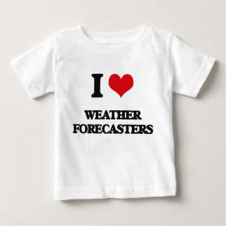 I love Weather Forecasters Tee Shirt