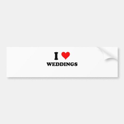I Love Weddings Bumper Sticker