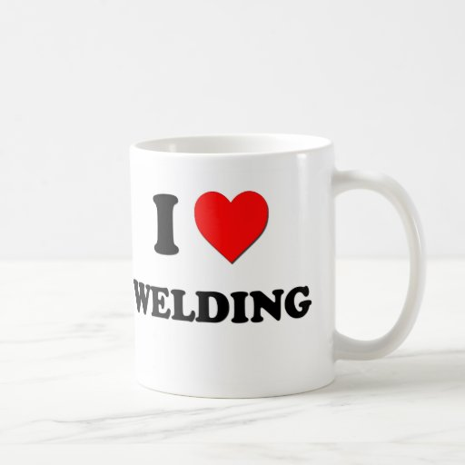 I Love Welding Coffee Mug