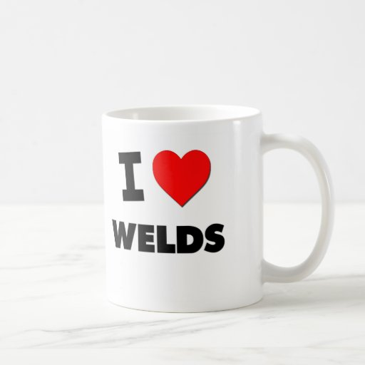 I love Welds Coffee Mug