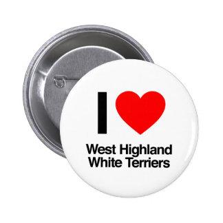 i love west highland white terriers 2 inch round button