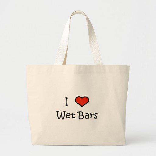 I Love Wet Bars Bag