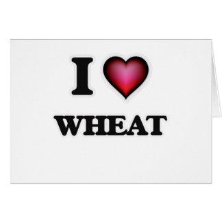 I Love Wheat Card