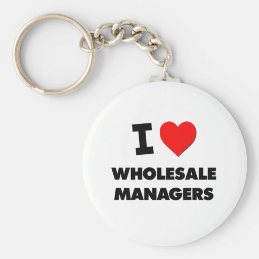 I Love Wholesale Managers Keychains