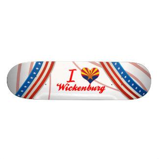 I Love Wickenburg Arizona Skate Board